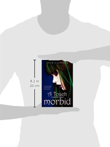 Amazon A Touch Morbid 9780062005021 Leah Clifford Books
