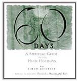 60 Days: A Spiritual Guide to the High Holidays