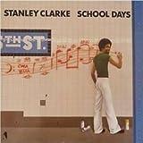Stanley Clarke - School Days - Nemperor Records - NE 50 296 (NE 439