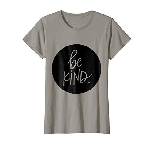 Womens Positive Acts of Kindness Be KIND T-shirt, inspiring tee XL Slate ()