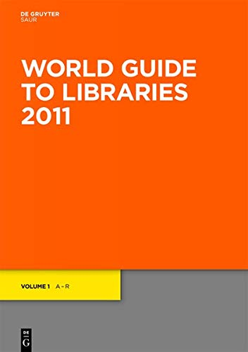 World Guide to Libraries 2011 by Brand: De Gruyter