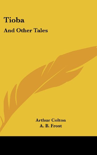 Tioba: And Other Tales
