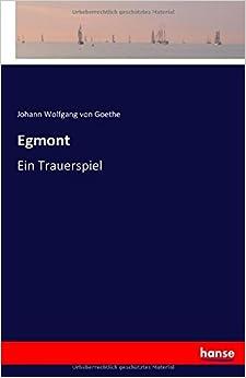 Egmont: Ein Trauerspiel