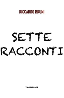 Sette racconti (Italian Edition)