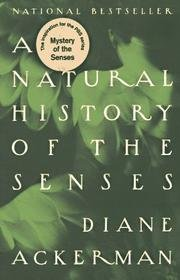 Natural History of the Senses