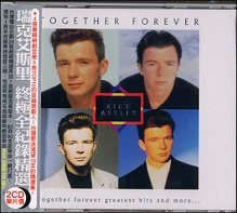 Together Forever Greatest Hits and More ... (Together Forever The Best Of Rick Astley)
