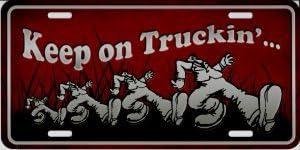 Smart Blonde Keep On Truckin Metal License Plate
