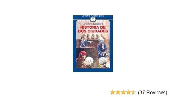 Historia de DOS Ciudades (Spanish Edition): Charles Dickens: 9789561309951: Amazon.com: Books