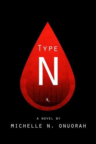 Type N (Type N Trilogy) PDF