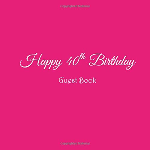 Happy 40th Birthday Guest Book 40 Year Old Party Gifts Accessories Decor Ideas Supplies Decorations For Women Her Wife