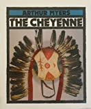 The Cheyenne, Arthur Meyers, 0531156362