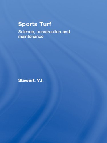 Sports Turf: Science, construction and maintenance Pdf