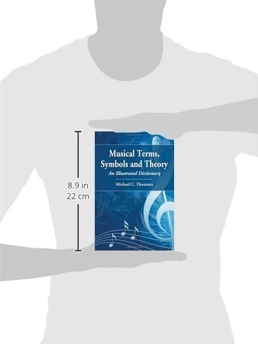 Musical Terms Symbols And Theory An Illustrated Dictionary Amazon