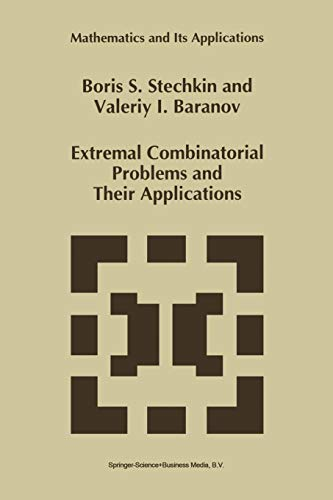 Extremal Combinatorial Problems and Their Applications (Mathematics and Its Applications)