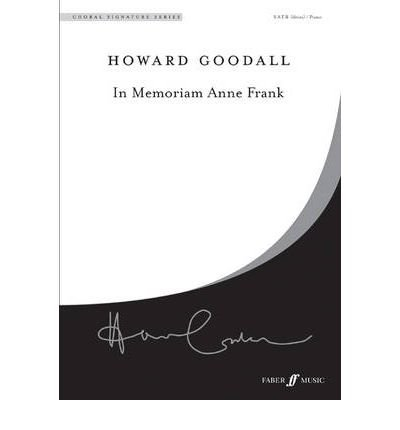 Download [(In Memoriam Anne Frank: SATB Accompanied FNCW)] [Author: Howard Goodall] published on (August, 2002) pdf epub