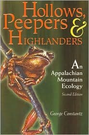 Download Hollows, Peepers, and Highlanders: An Appalachian Mountain Ecology by George Constantz pdf epub