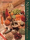 Study Guide to Accompany Nutrition : From Science to Life, Grosvenor, Mary B. and Smolin, Lori A., 003032159X