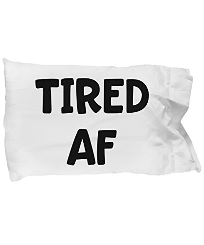Teenage Boys Room Decor - Dorm Pillow - Tired AF - College Bedding - New Grad Gift - Cool Pillowcases