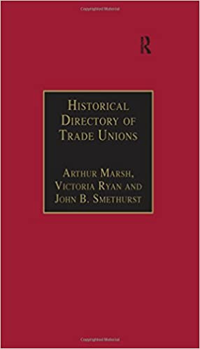 Historical Directory of Trade Unions: Volume 4, Including Unions in Cotton, Wood and Worsted, Linen and Jute, Silk, Elastic Web, Lace and Net, Hosiery Hat and Cap, Carpets and Textile Engineering
