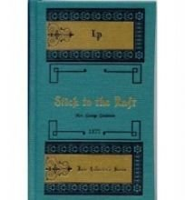 Stick to the Raft (Rare Collector's Series)