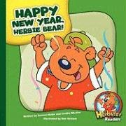 Happy New Year, Herbie Bear! (Herbster Readers) by Brand: Child's World