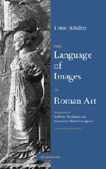 The Language of Images in Roman Art by Brand: Cambridge University Press