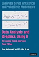 Data Analysis and Graphics Using R, 3rd Edition Front Cover