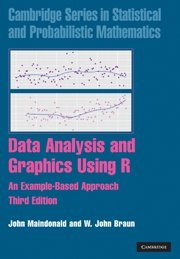Data Analysis and Graphics Using R, 3rd Edition by John Maindonald , W. John Braun, Publisher : Cambridge University Press