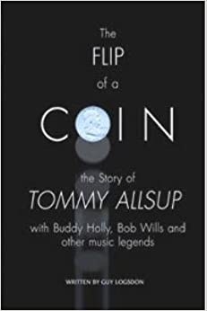 Book The FLIP of a COIN; the Story of Tommy Allsup