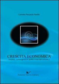 Crescita economica. Stabilità, convergenza e politica macroeconomica Copertina flessibile – 17 feb 2010 Carmelo P. Parello Nuova Cultura 886134433X Macroeconomia