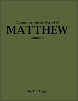 Book Commentary on The Gospel of Matthew: Volume 5 (Commentary on the Book of Matthew)