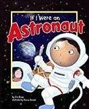 If I Were an Astronaut, Eric Braun, 1404855343