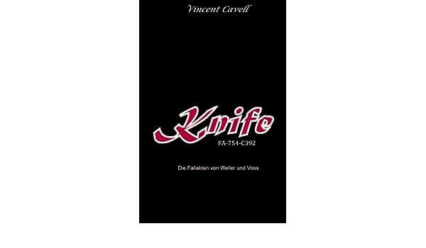 Knife (Die Fallakten von Weller und Voss 3) (German Edition)