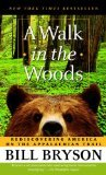 A Walk in Woods: Rediscovering America on Appalachian Trail