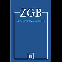 Schweizerisches Zivilgesetzbuch - ZGB 2016 (German Edition)