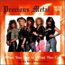 What You See Is What You Get / Very Best of by Precious Metal (1998-06-23)