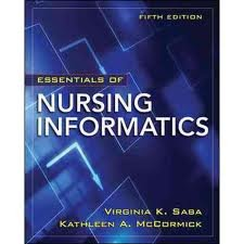 Essentials of Nursing Informatics (Saba, Essentials of Nursing Informatics) 5th (fifth) edition