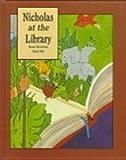Nicholas at the Library, Hazel J. Hutchins, 1550371320