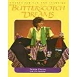 Butterscotch Dreams, Sonja Dunn, 0435084976