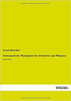 Book Systematische Phylogenie der Protisten und Pflanzen: Erster Teil