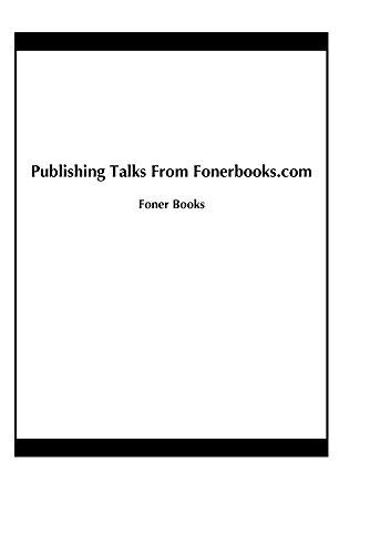 Publishing Talks From Fonerbooks.com