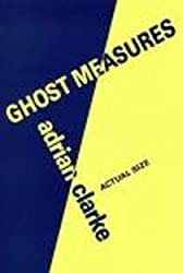 Ghost Measures (A Poetry Now Title)