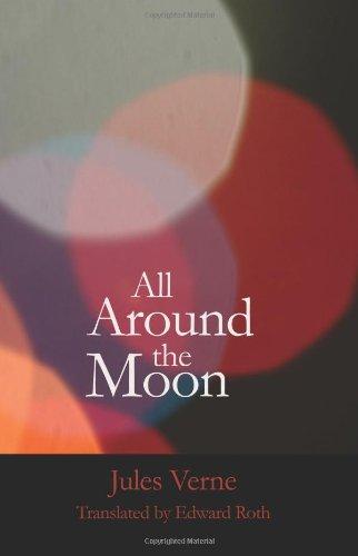 Read Online All Around the Moon (Bibliobazaar Reproduction) pdf