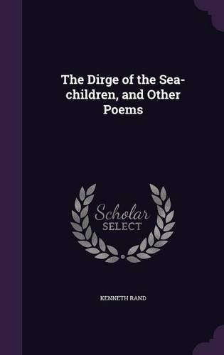 Download The Dirge of the Sea-Children, and Other Poems pdf