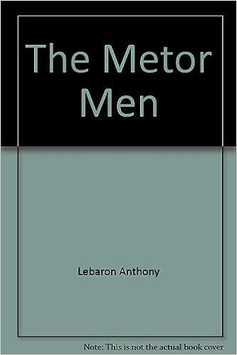 The Metor Men Lebaron Anthony Books