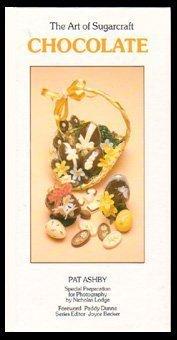 Chocolate: The Art of Sugarcraft (Art Chocolate)