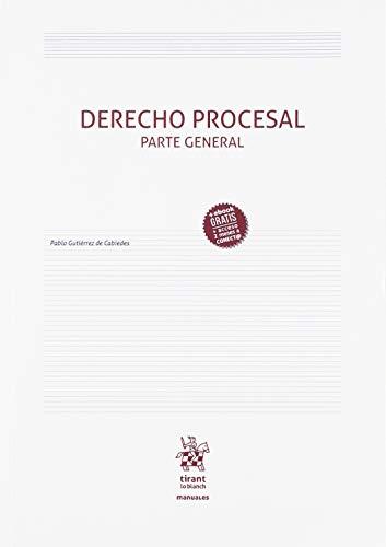 Derecho Procesal Parte General (Manuales de Derecho Procesal) por Gutiérrez de Cabiedes, Pablo