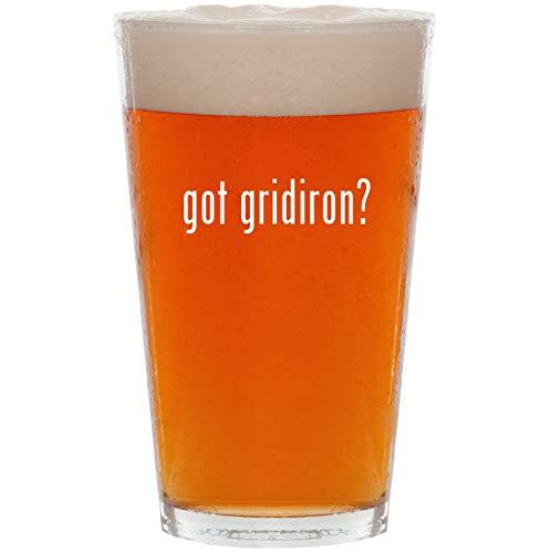 got gridiron? - 16oz Pint Beer Glass ()