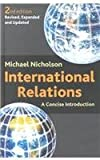 International Relations : A Concise Introduction, Nicholson, Michael, 0814758231