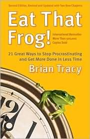Eat That Frog! 2nd (second) edition Text Only